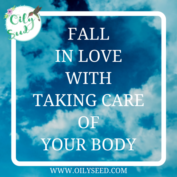 Fall in love with taking care of your body